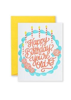 Old AF Birthday Greeting Card
