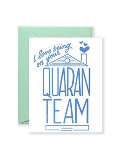 Quaranteam Greeting Card